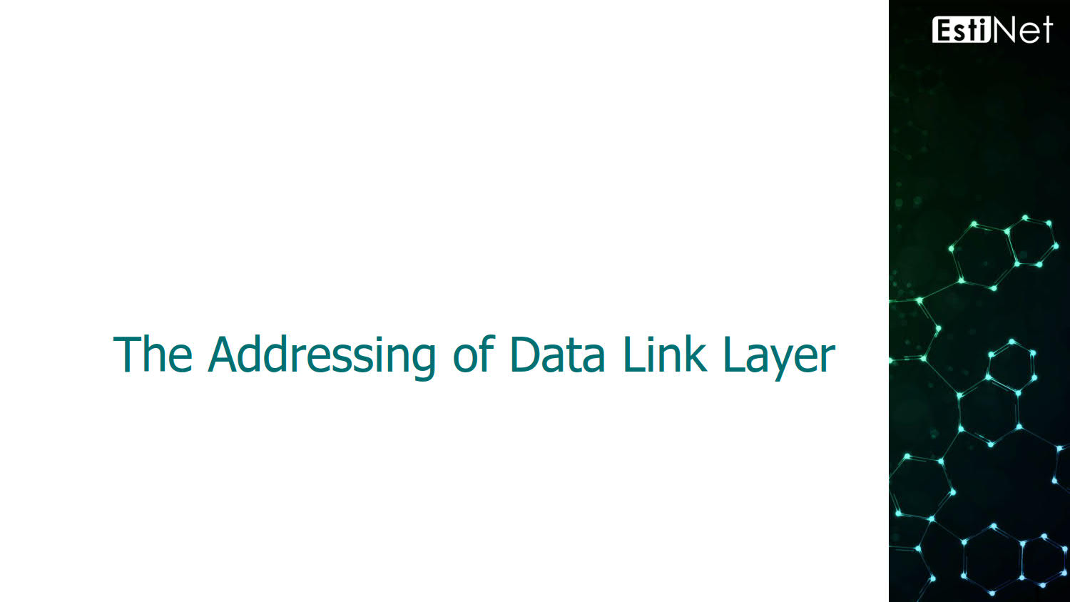 The Addressing of Data Link Layer_01